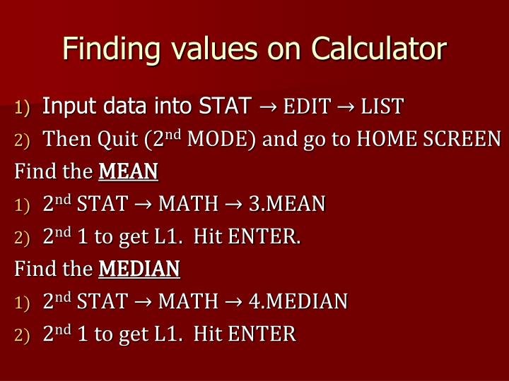 Finding values on Calculator