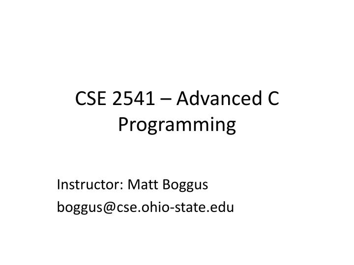 Cse 2541 advanced c programming