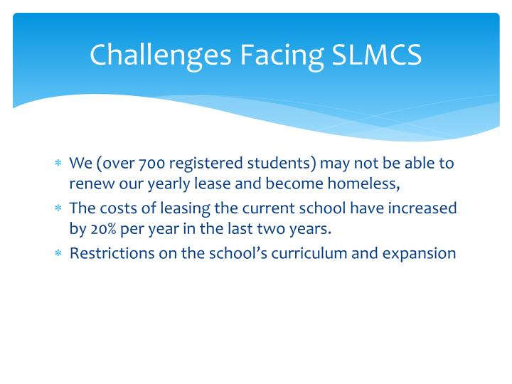 Challenges Facing SLMCS