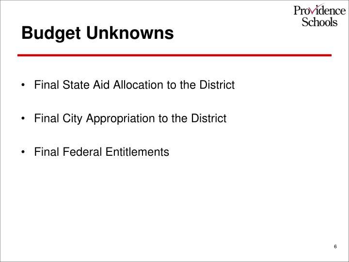 Budget Unknowns
