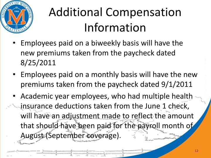 Additional Compensation Information