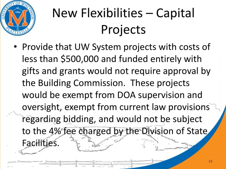 New Flexibilities – Capital Projects