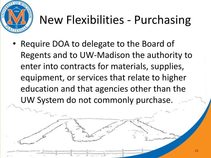 New Flexibilities - Purchasing