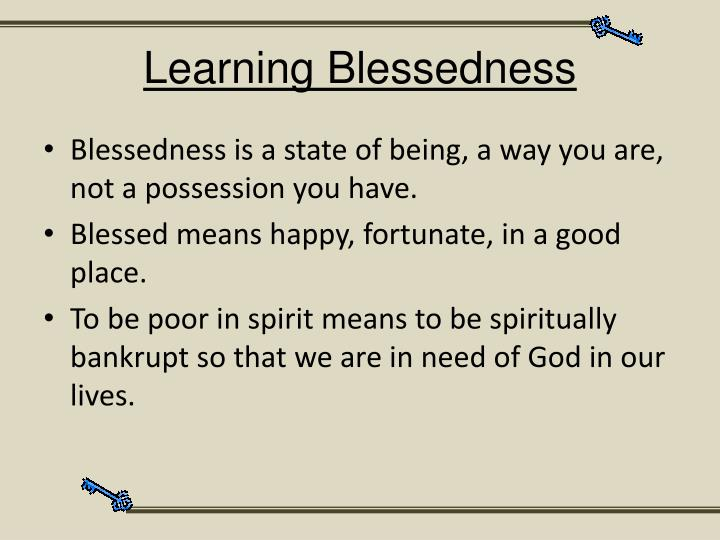 Learning Blessedness