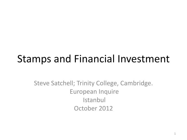 Stamps and financial investment