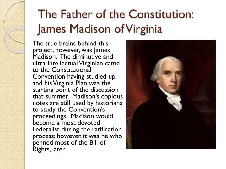 The Father of the Constitution: James Madison of Virginia
