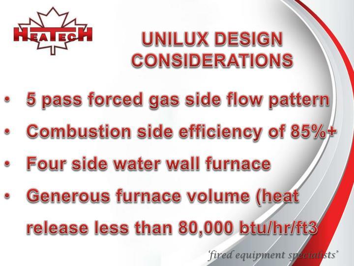 UNILUX DESIGN CONSIDERATIONS