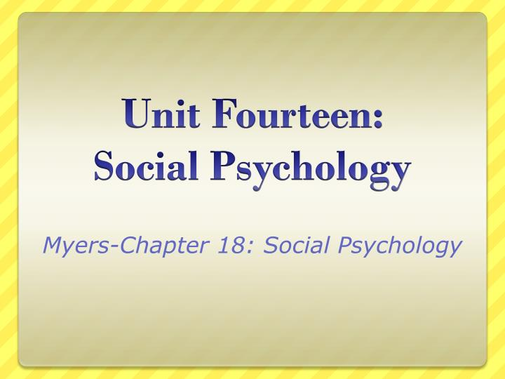 myers chapter 18 s o cial psychology n.