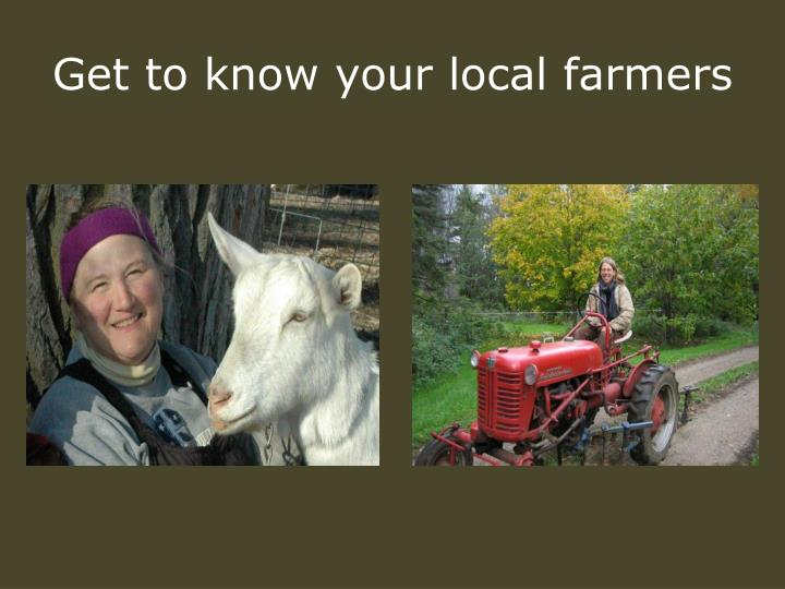Get to know your local farmers