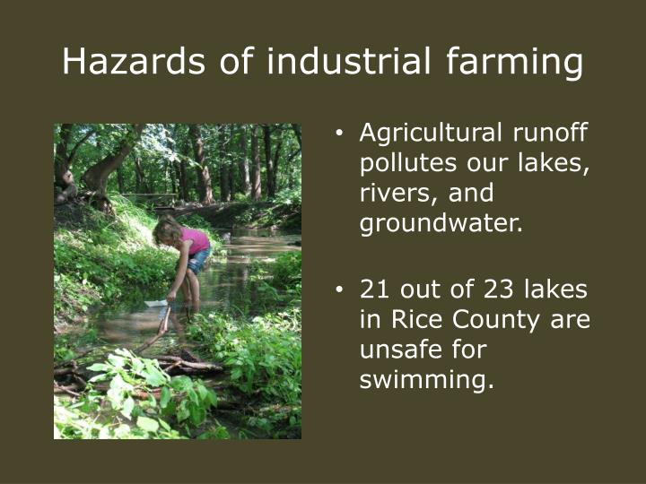 Hazards of industrial farming