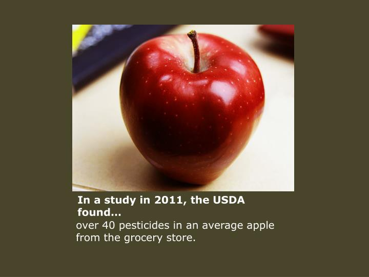 In a study in 2011 the usda found