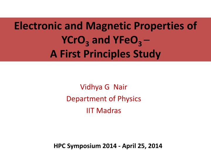 Electronic and magnetic properties of ycro 3 and yfeo 3 a first principles study