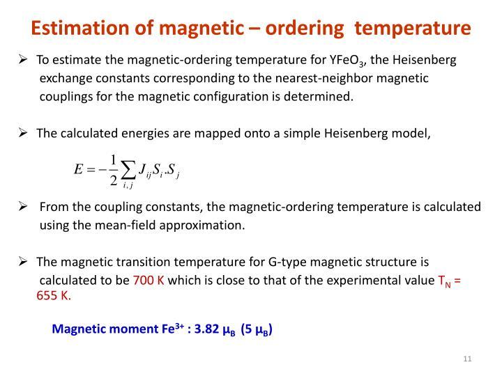 Estimation of magnetic – ordering  temperature