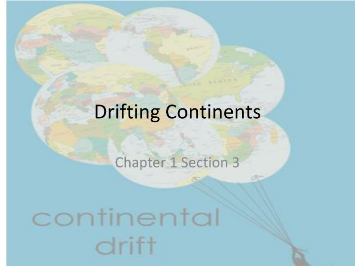 drifting continents
