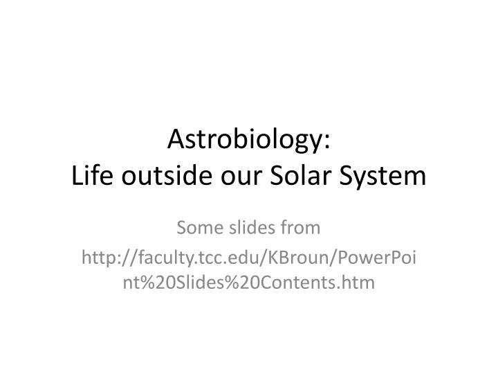astrobiology life outside our solar system n.