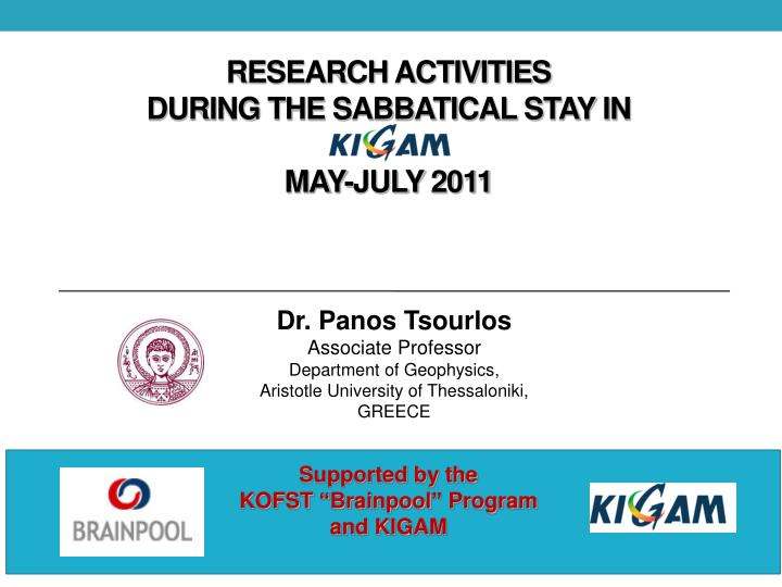 research activities during the sabbatical stay in may july 2011 n.
