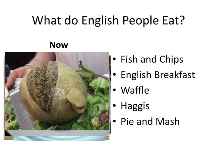 What do English People Eat?