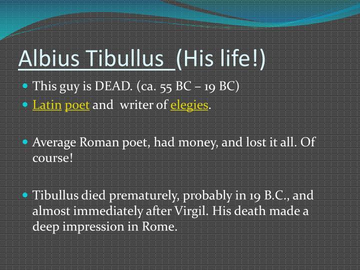 Albius tibullus his life