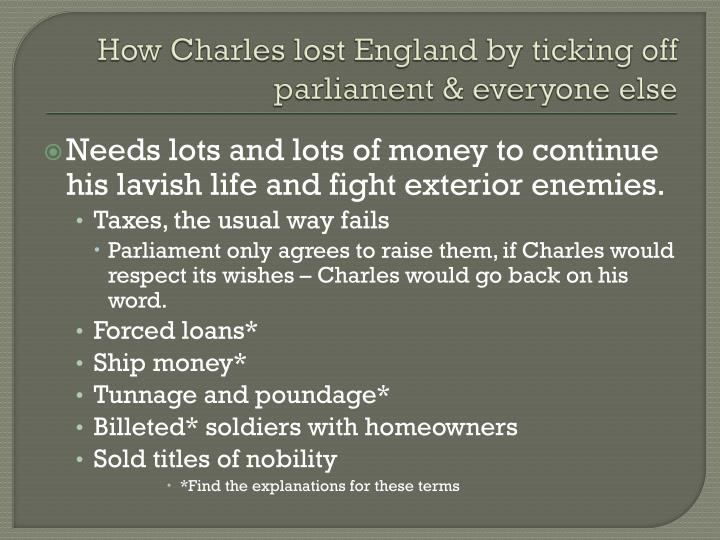 How charles lost england by ticking off parliament everyone else1