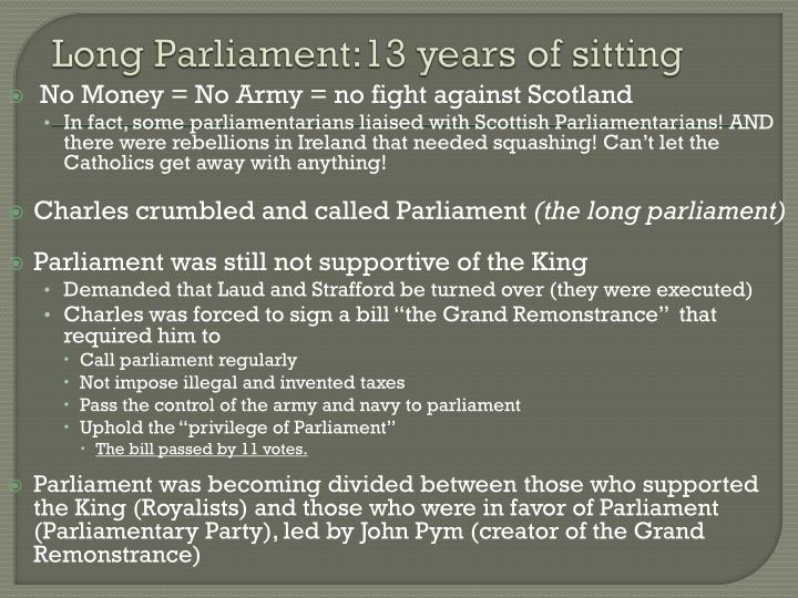 Long Parliament:13 years of sitting