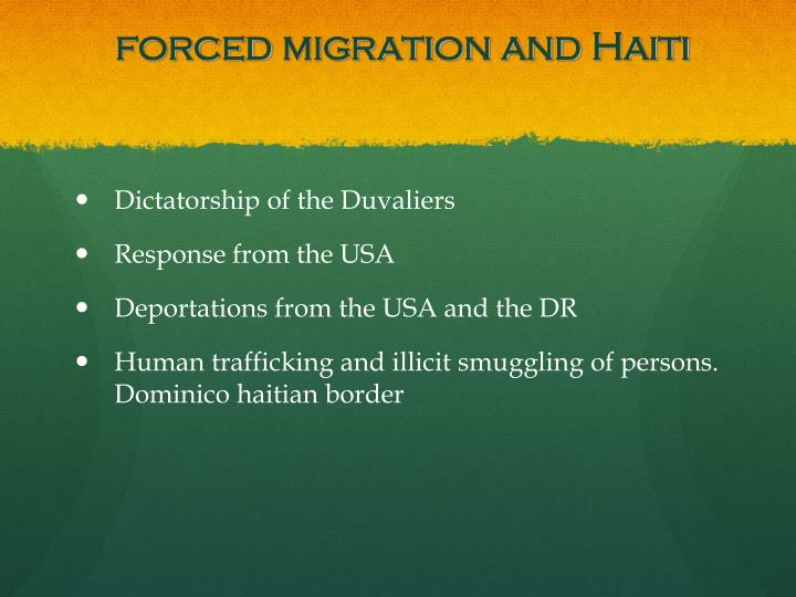 Forced migration and haiti