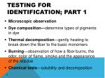 testing for identification part 1