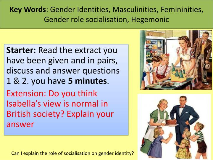 how are games related socialization gender roles Gender activities and exercises  i use this activity in my stereotypes course to address the role of the media in both reflecting and maintaining gender roles, stereotypes etc  this leads to a discussion of how lifestyle and behavioral factors, along with gender-role socialization, have an impact on the health-related behaviors of men and.