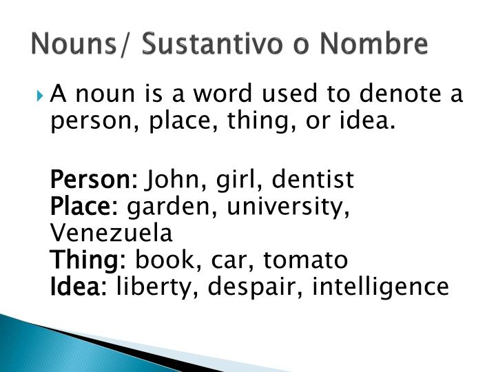 Nouns sustantivo o nombre