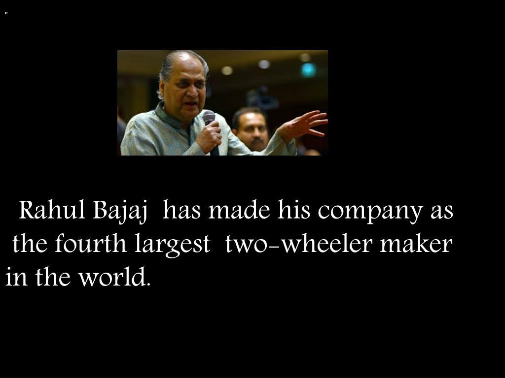PPT - RAHUL BAJAJ   PowerPoint Presentation - ID:2179670