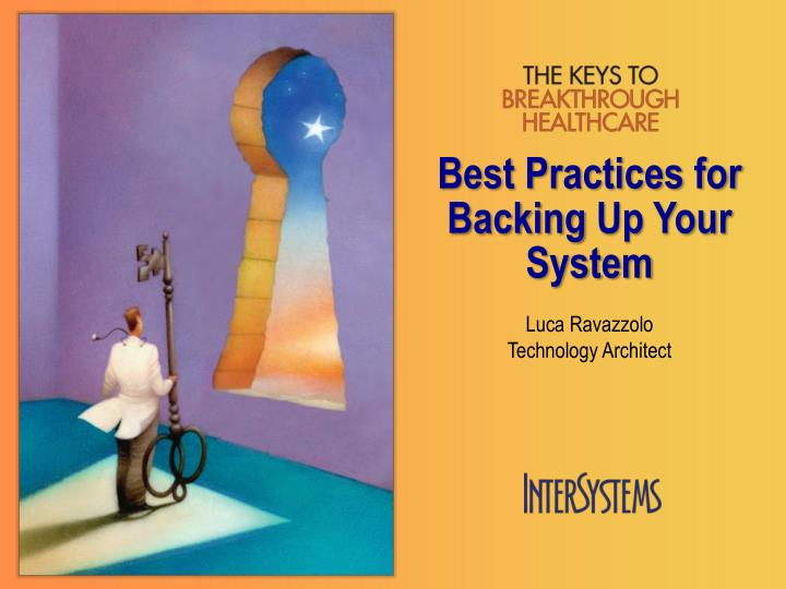 Best practices for backing u p your system