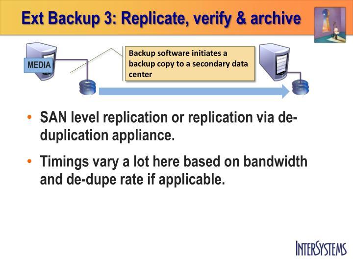 Ext Backup 3: Replicate, verify & archive