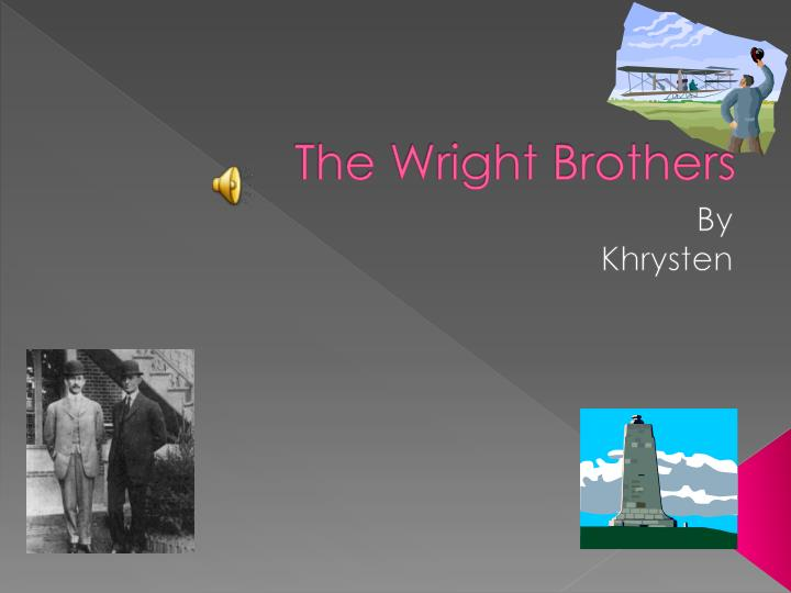 the life and accomplishments of the wright brothers The wright brothers were very careful to document each stage of their development not only with i'm soooo moved by these brothers and their accomplishments this is seriously a fantastic book the family environment was very supportive of the brothers to fulfill whatever life they might seek.