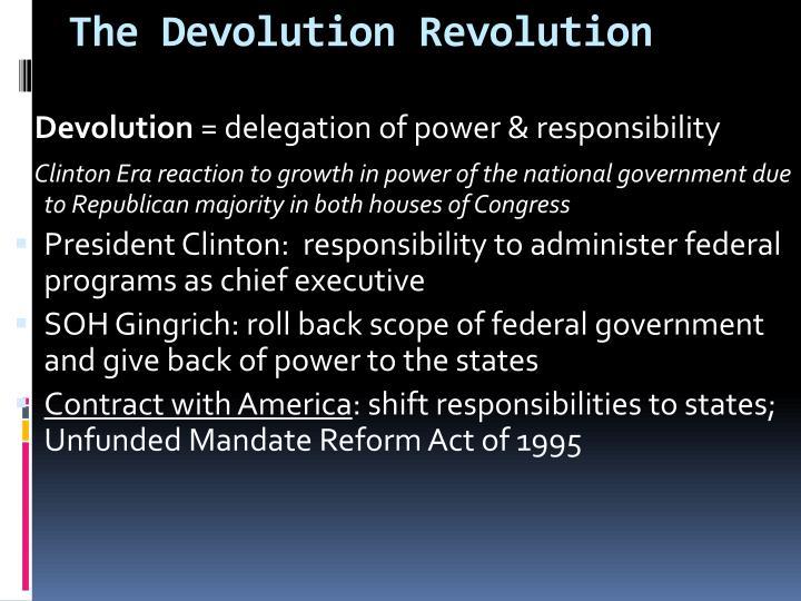 The Devolution Revolution