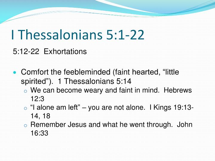 Ppt 1 Thessalonians 5 1 22 Powerpoint Presentation Id 2179984