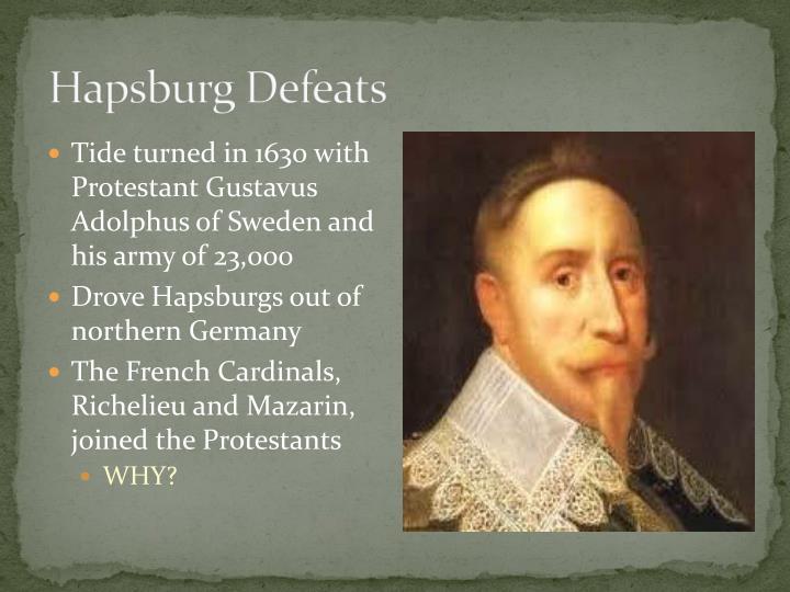 Hapsburg Defeats