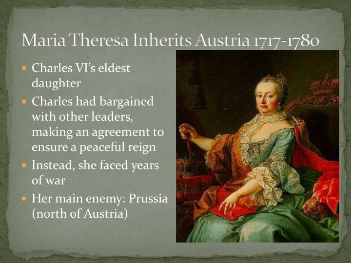 Maria Theresa Inherits Austria 1717-1780