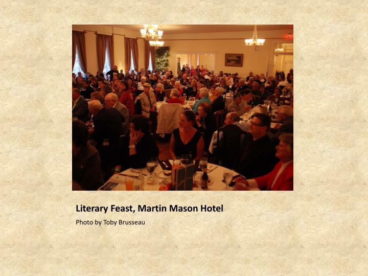 Literary Feast, Martin Mason Hotel