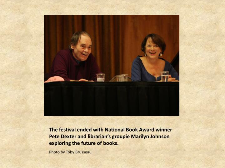 The festival ended with National Book Award winner Pete