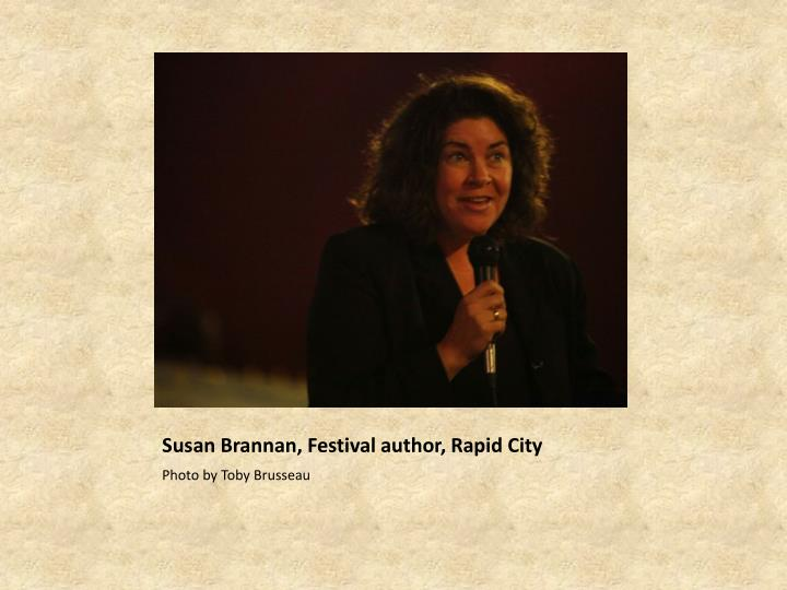 Susan Brannan, Festival author, Rapid City