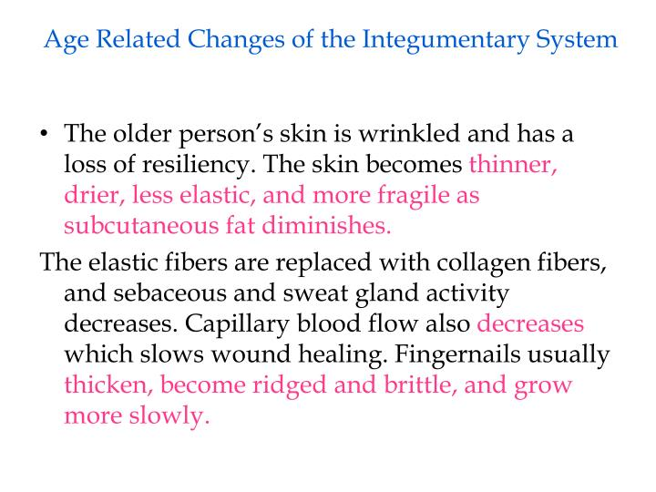 Age Related Changes of the Integumentary System