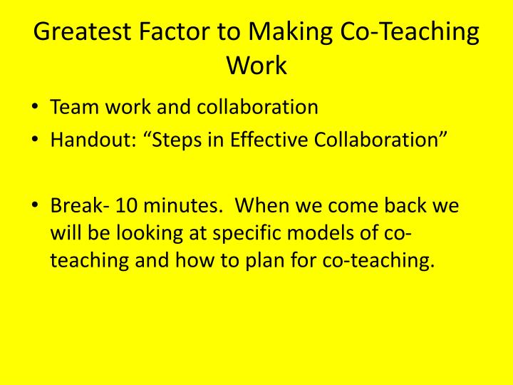 Greatest Factor to Making Co-Teaching Work