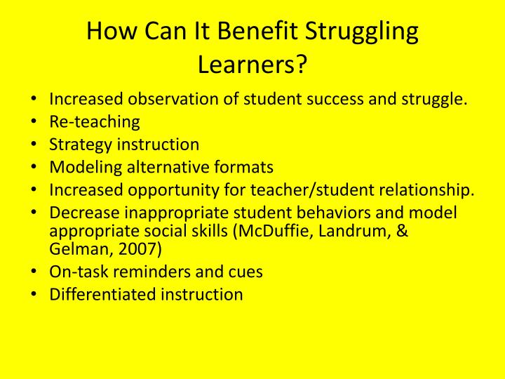 How Can It Benefit Struggling Learners?
