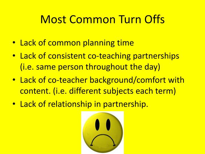 Most common turn offs
