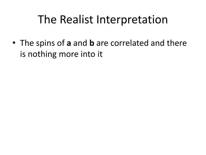 The Realist Interpretation