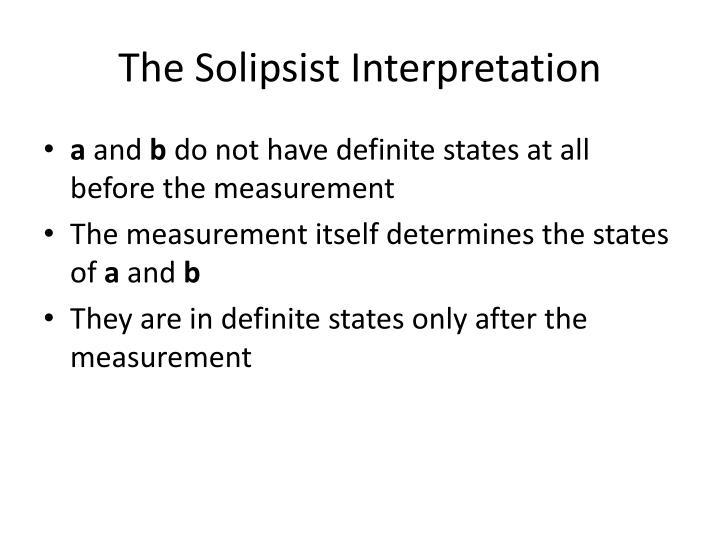 The Solipsist Interpretation