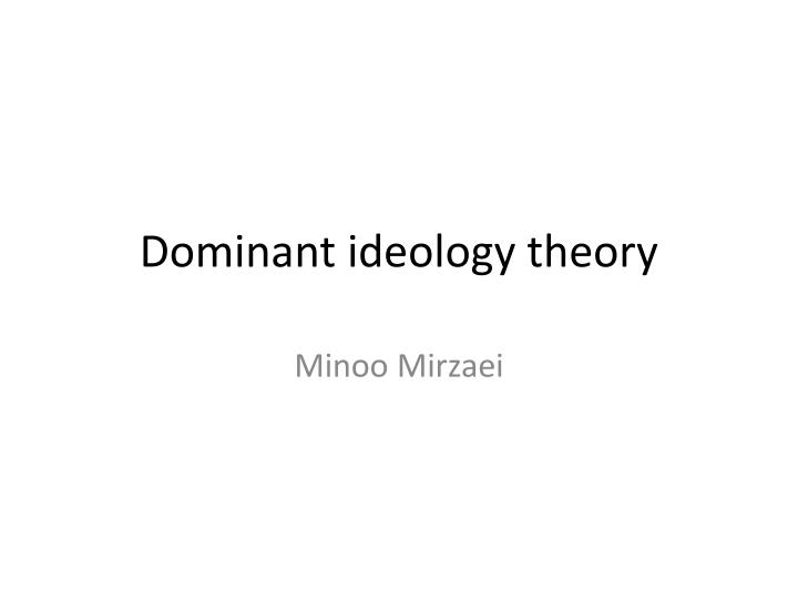 dominant ideology theory n.