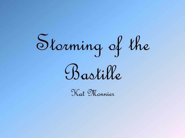 storming of the bastille n.