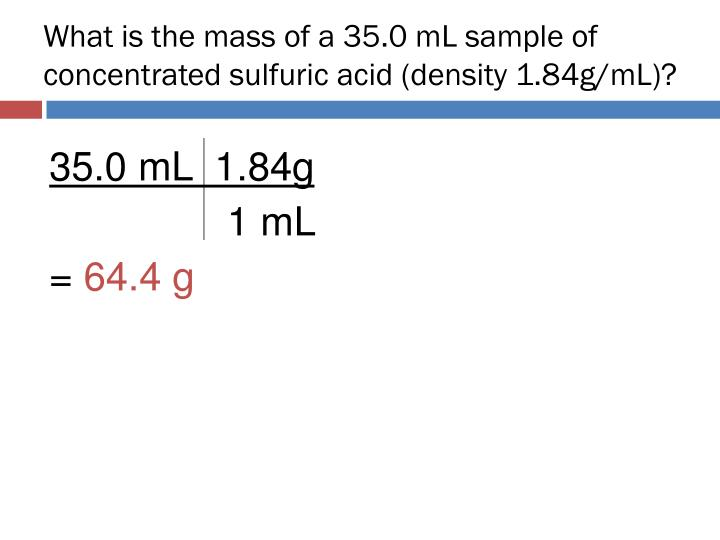 What is the mass of a 35.0