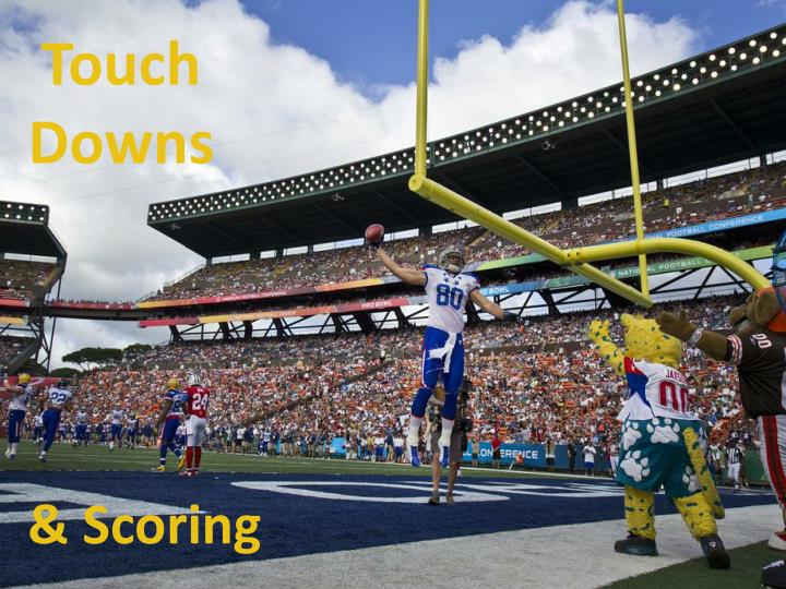 Touch Downs