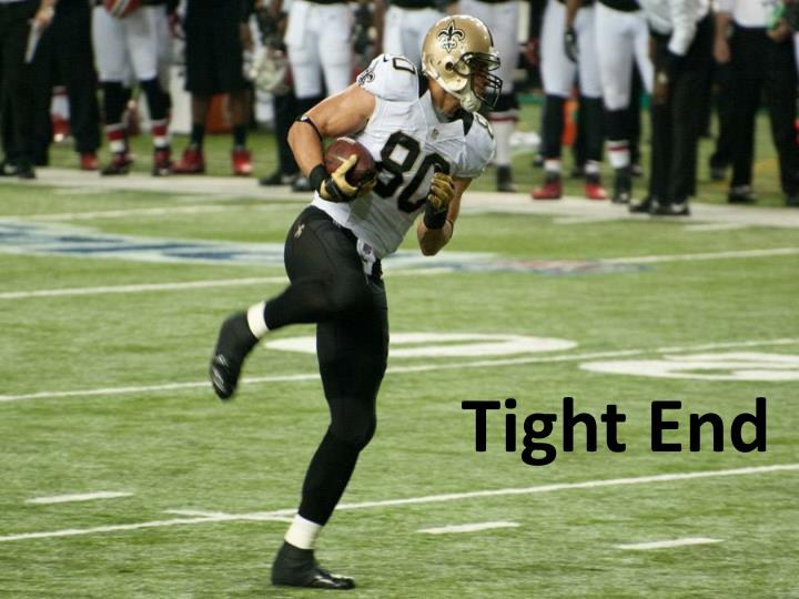 Tight End